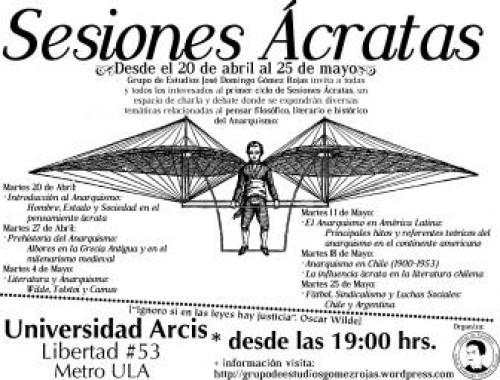 Sesiones Ácratas a partir de abril 20 en Arcis