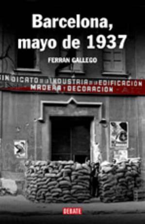 Los sucesos de mayo 1937 en Barcelona