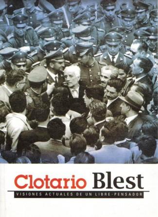 Clotario Blest: Compromiso, conciencia y lucha