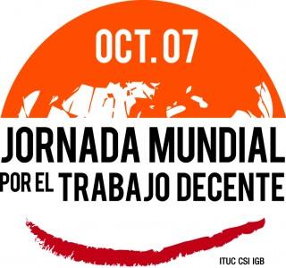 Arrancó en todo el mundo la Jornada por el Trabajo Decente del 7 de Octubre