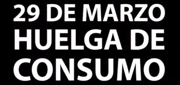 Huelga Mundial de Consumo: 29 de marzo 2012