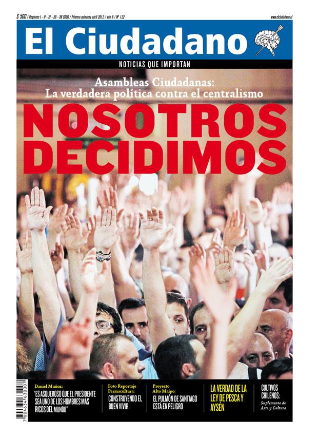 Asambleas Ciudadanas, la verdadera política contra el centralismo ¡Ya está en las calles la nueva edición de El Ciudadano!