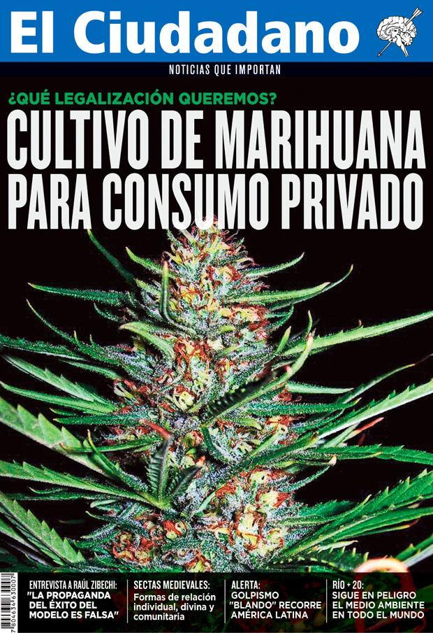 «Marihuana: ¿Qué legalización queremos?» Es la nueva portada de julio de El Ciudadano