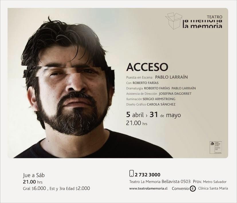 «Acceso» / con Roberto Farías / Teatro La Memoria