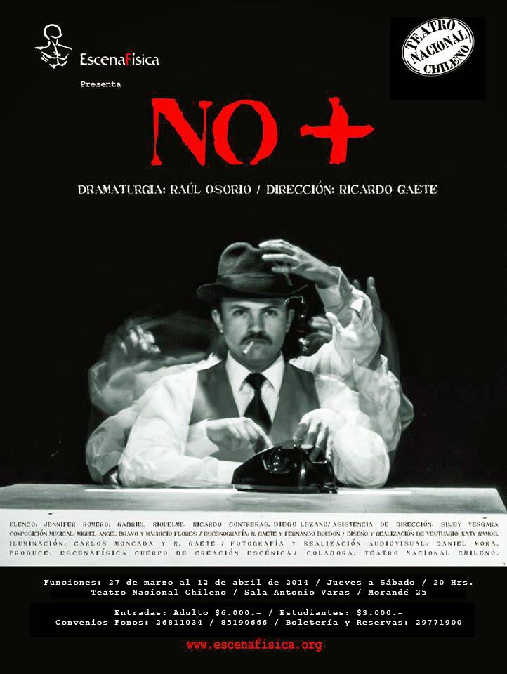 La obra NO+ se presenta desde el 27 de Marzo al 12 de Abril en Teatro Nacional Chileno