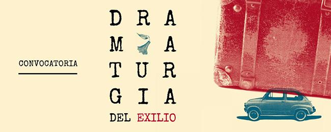 """Hasta el 30 de Julio las postulaciones al concurso """"Dramaturgia del exilio"""""""