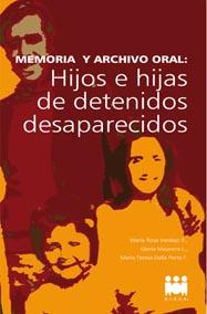 Testimonios de Hijos de Detenidos Desaparecidos del ConoSur