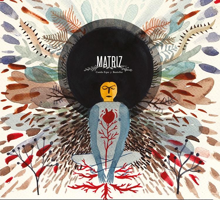 Comentario de Disco: Camilo Eque – «Matriz»