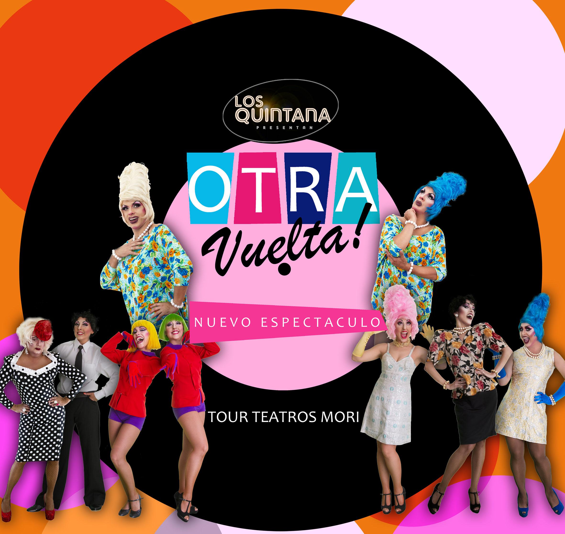 """Los Quintana vienen por """"Otra vuelta!"""" a Chile en un tour por las salas de Teatro Mori"""