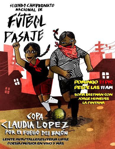 """El 2° Segundo Campeonato de Fútbol-Pasaje, """"Copa Claudia López, por el fuego del balón"""", se toma nuevamente las calles de La Pintana"""