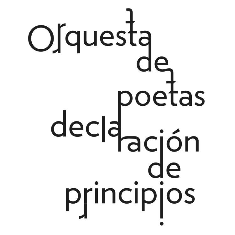 Orquesta de Poetas – «Declaración de Principios»