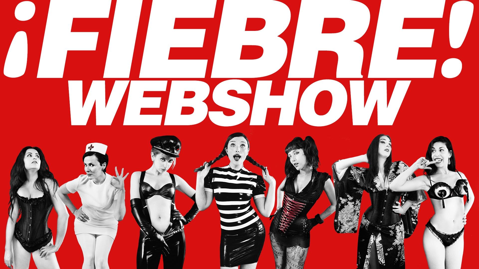 ¡FIEBRE!: Primer web show de contenido erótico en Chile