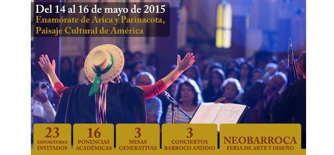 Se viene Arica Barroca 2015: Patrimonio cultural y natural del sur andino americano