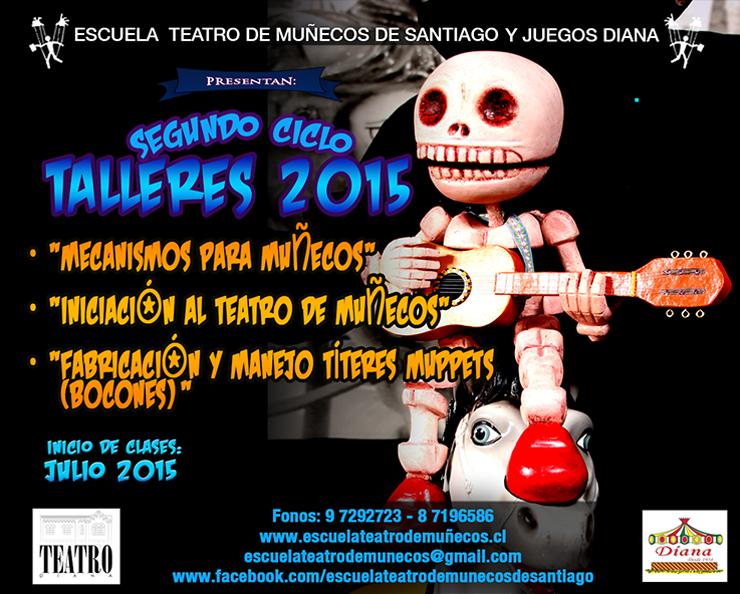 Escuela Teatro de Muñecos: Segundo Ciclo Talleres 2015
