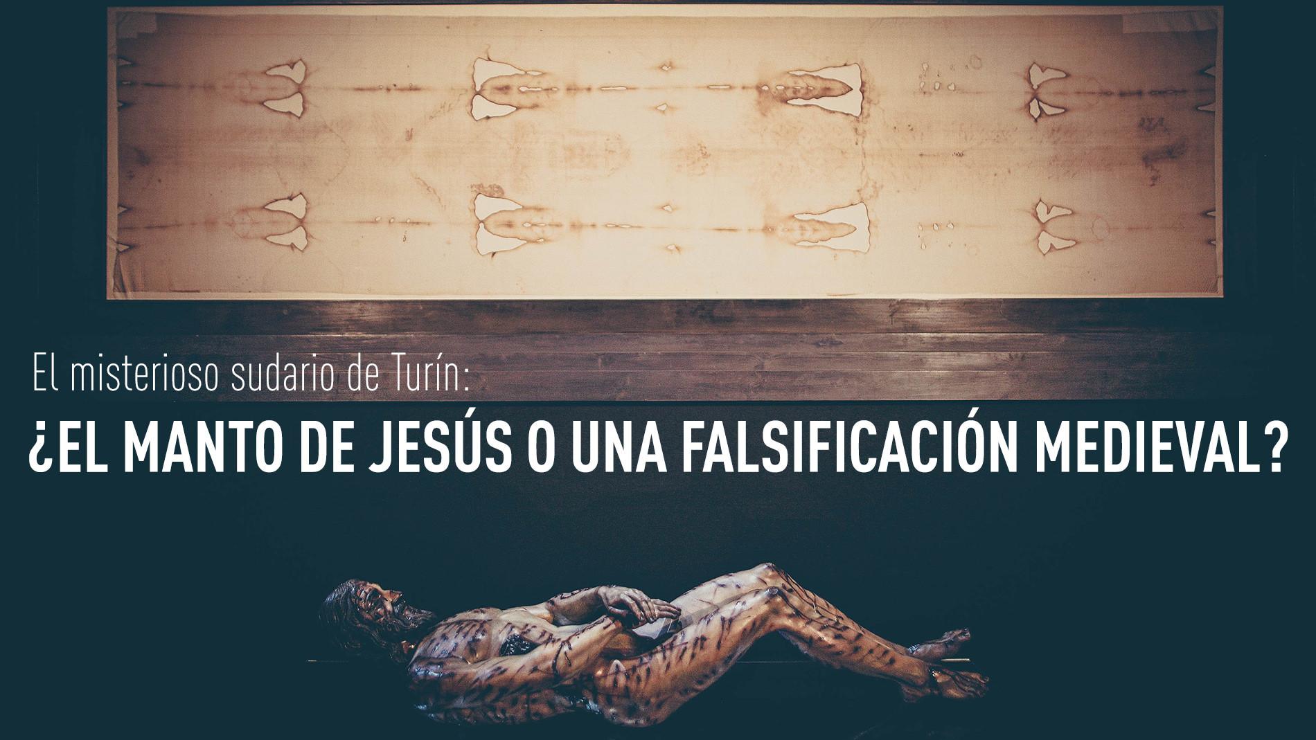 El misterioso sudario de Turín: ¿El manto de Jesús o una falsificación medieval?