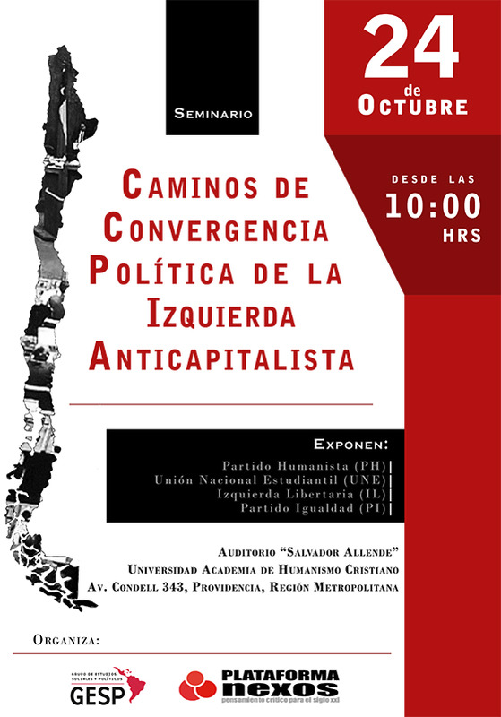 Seminario: Caminos de convergencia de la izquierda anticapitalista