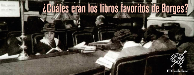 La lista de libros que fascinaron a Borges
