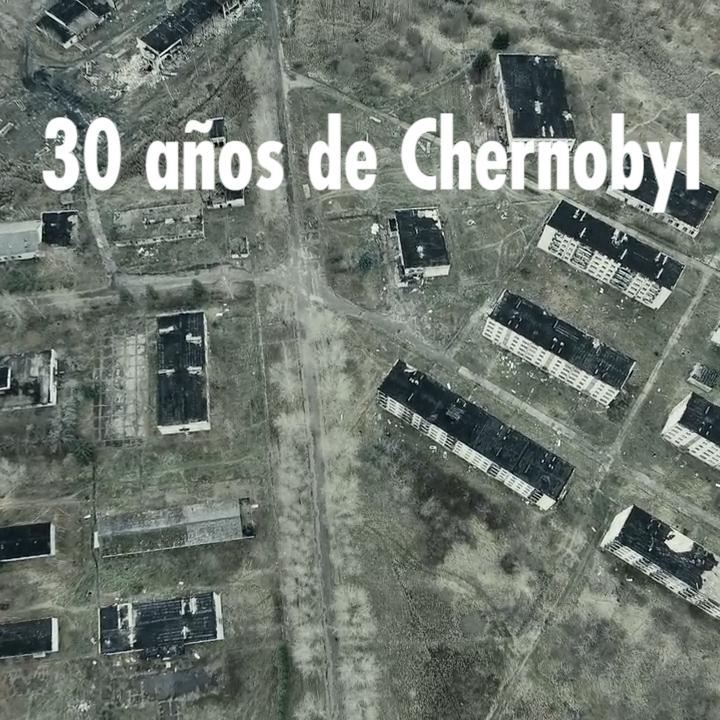 30 años de Chernobyl