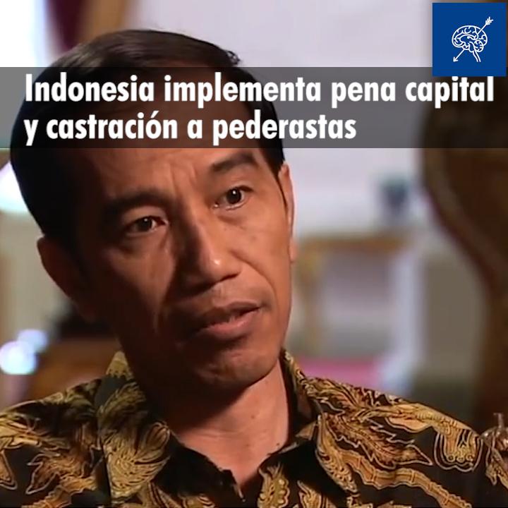 Indonesia implementa pena capital y castración a pederastas