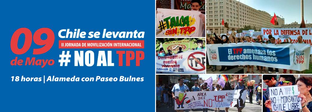 Organizaciones sociales convocan a nueva jornada de movilización contra el TPP este próximo lunes