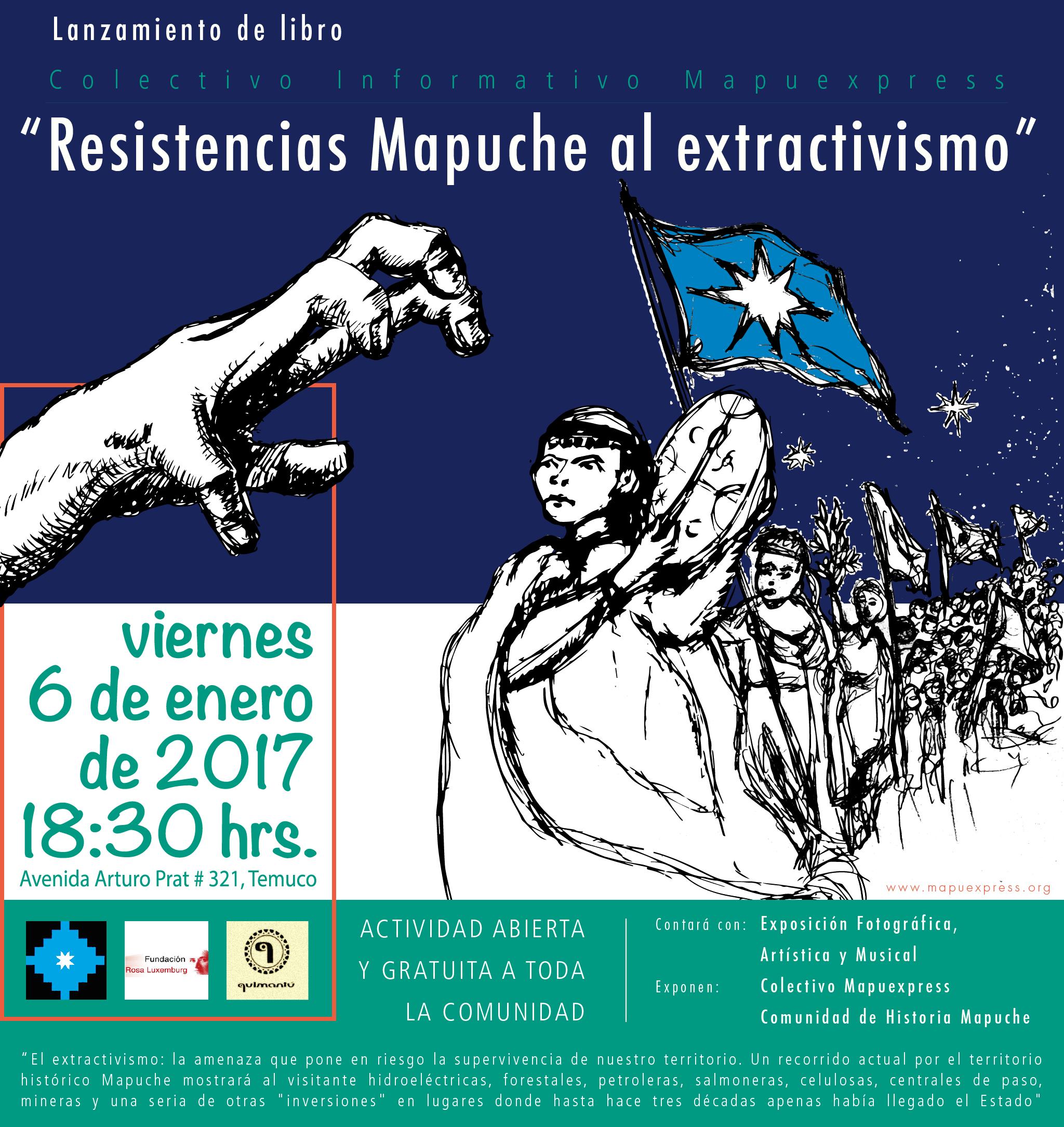 """Colectivo Mapuexpress realizará el lanzamiento de su libro: """"Resistencias Mapuche al extractivismo"""""""
