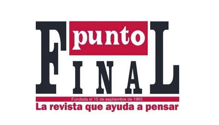 Emblemática revista «Punto Final» anuncia su cierre definitivo
