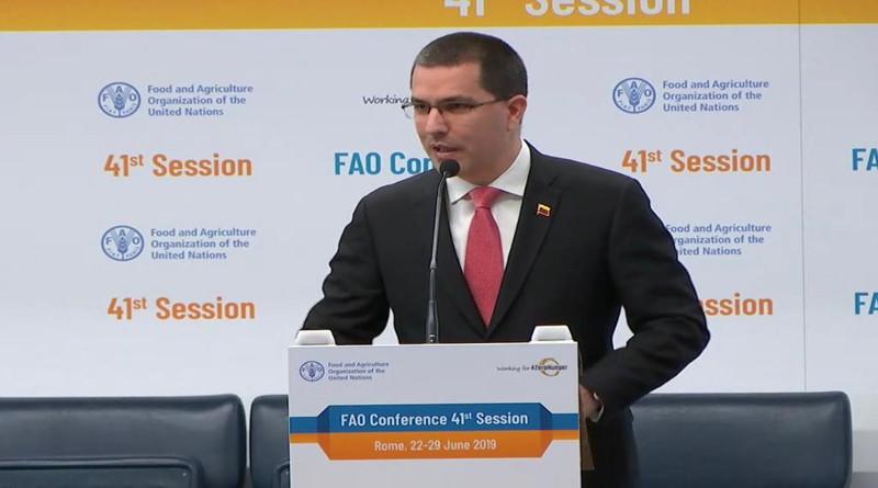 Canciller de Venezuela: La FAO es el foro pertinente para denunciar ataques contra alimentación de los pueblos