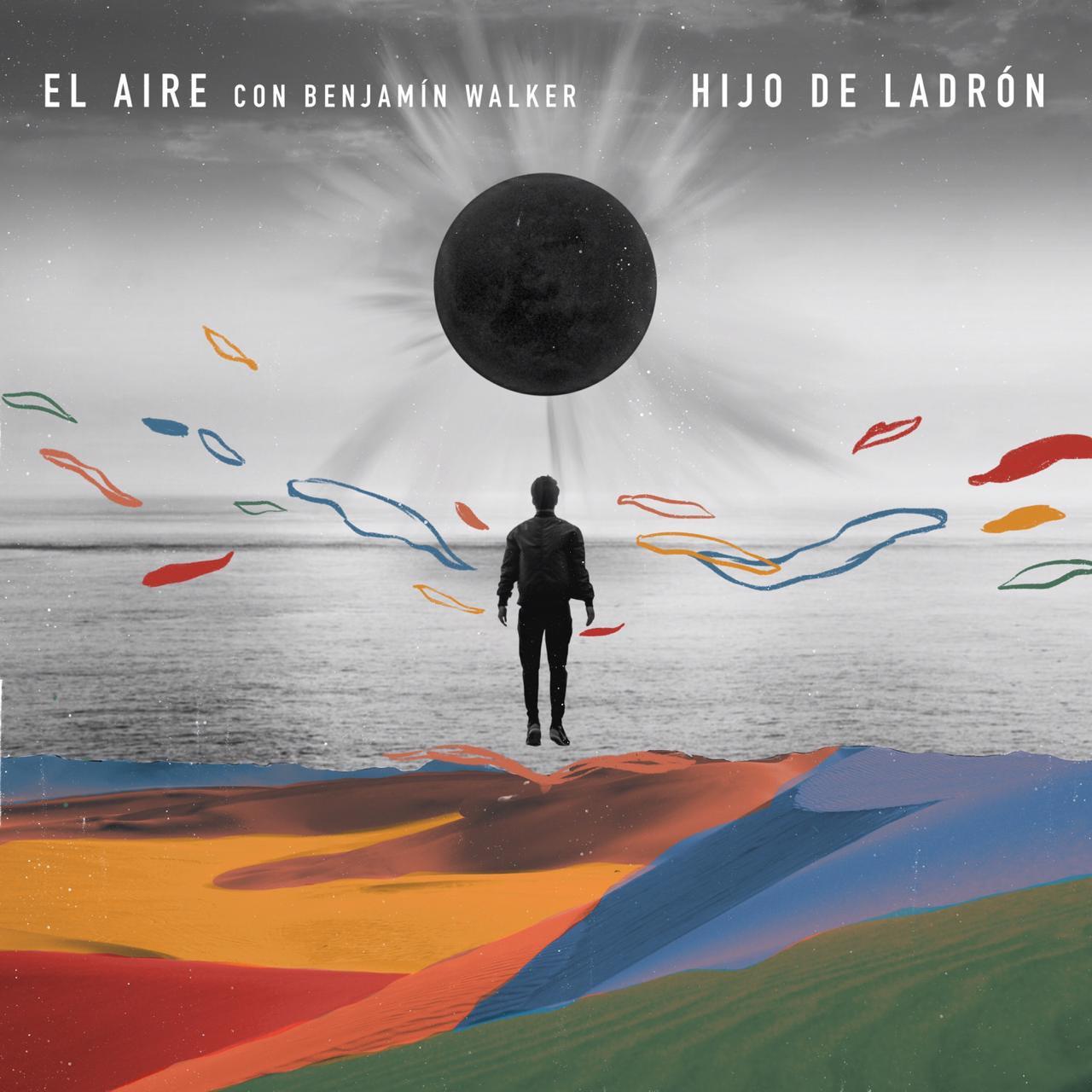 """Hijo de Ladrón y Benjamín Walker unen fuerzas en nuevo single """"El Aire"""""""