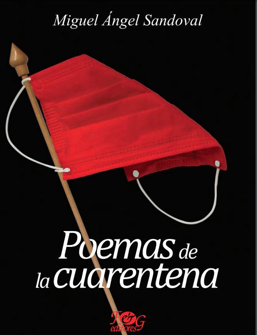 Literatura de Guatemala y cuarentena, textos de Miguel Ángel Sandoval