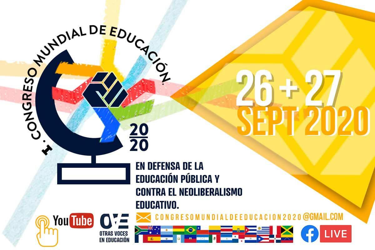 I Congreso Mundial de Educación 2020: En defensa de la educación pública y contra el neoliberalismo educativo
