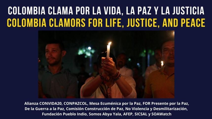 Colombia clama por la Vida, la Justicia y la Paz