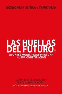 Un libro  necesario para el nuevo Chile que se construye desde el territorio,  las regiones y las comunas: