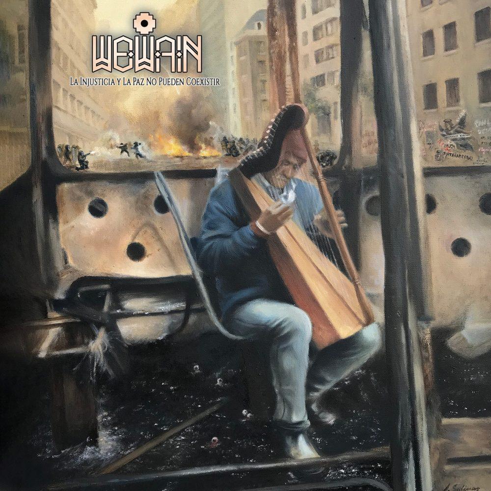 """""""La Injusticia y la Paz no pueden coexistir"""" es el nuevo álbum de los porteños Wewain"""