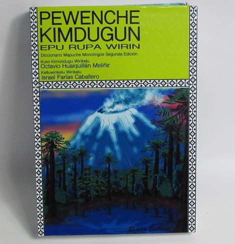 Presentan segunda edición del primer diccionario mapuche monolingüe