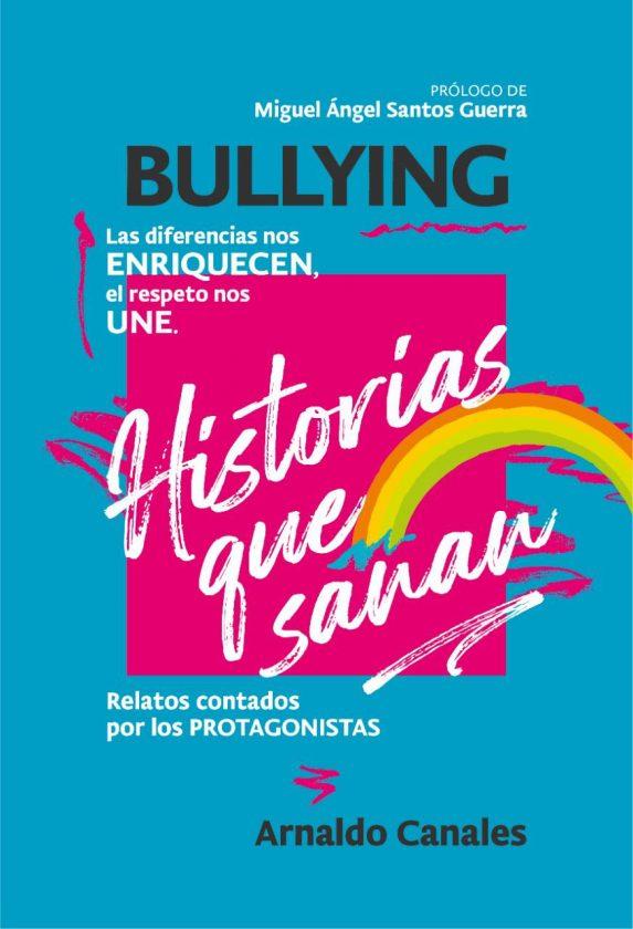 """""""Historias que sanan"""": Una radiografía literaria del bullying en medio de la pandemia"""