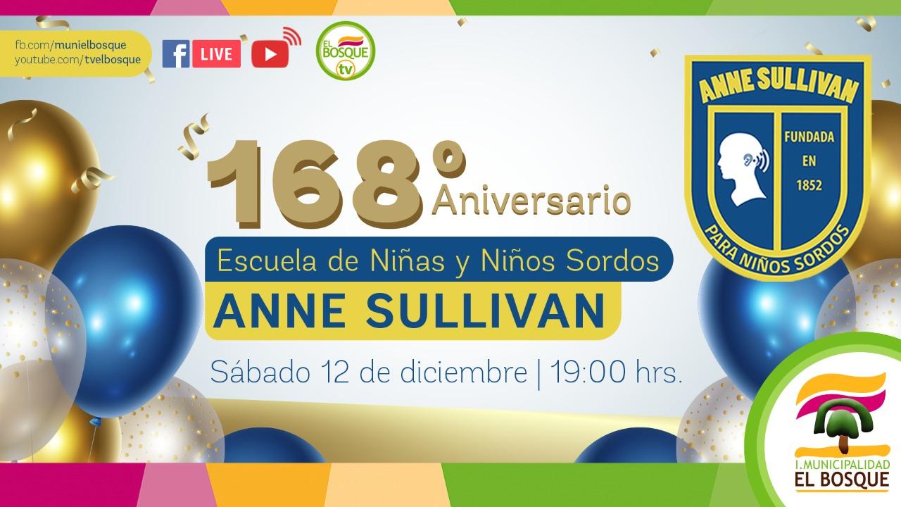 Escuela Especial Anne Sullivan para niñas y niños sordos de El Bosque celebra 168 años con transmisión online