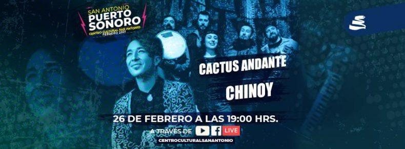 Chinoyy Cactus Andante retornan a los conciertos en vivo