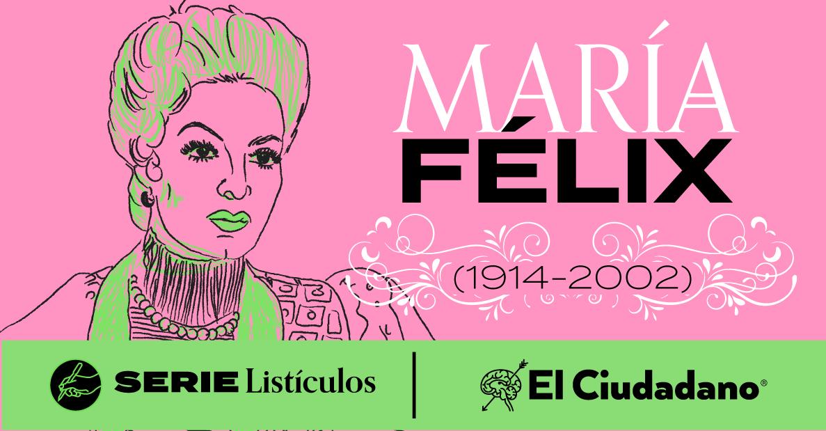 María Félix: la mujer que nació dos veces