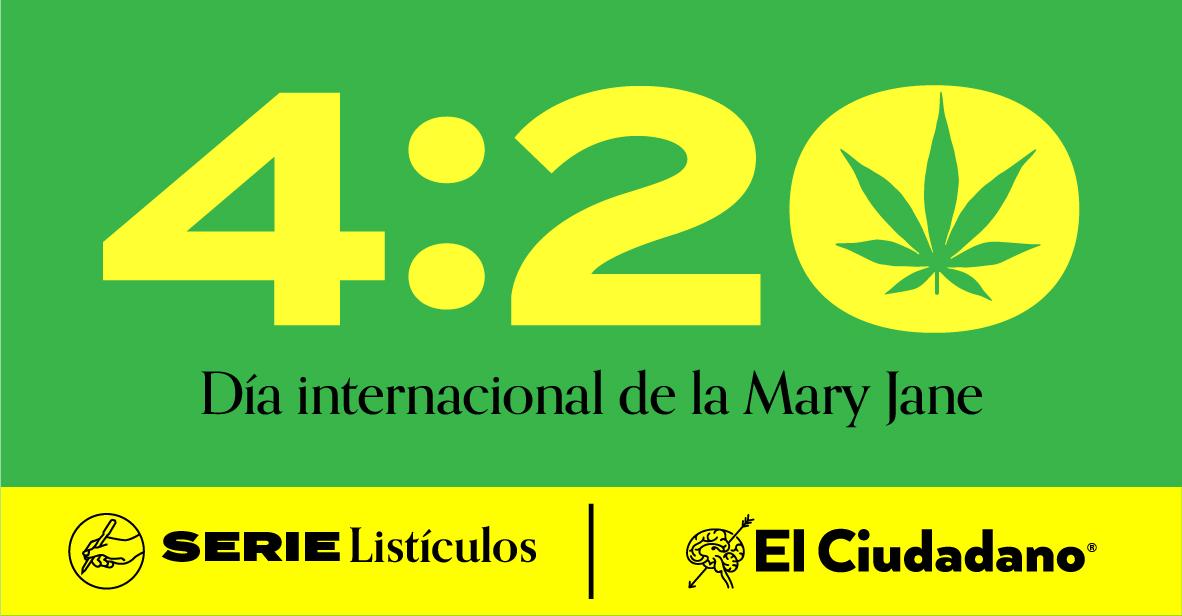 4:20 Día Internacional de la Marihuana
