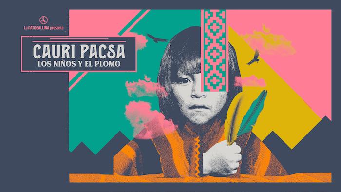 """La Patogallina escarba profundo en """"Cauri Pacsa, los niños y El Plomo"""", su nuevo espectáculo basado en la historia del Niño del Cerro El Plomo"""