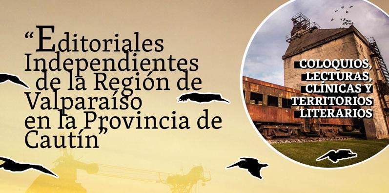 Editoriales independientes y escritores de la Región de Valparaíso y Valle del Cautín tendrán encuentro en Temuco