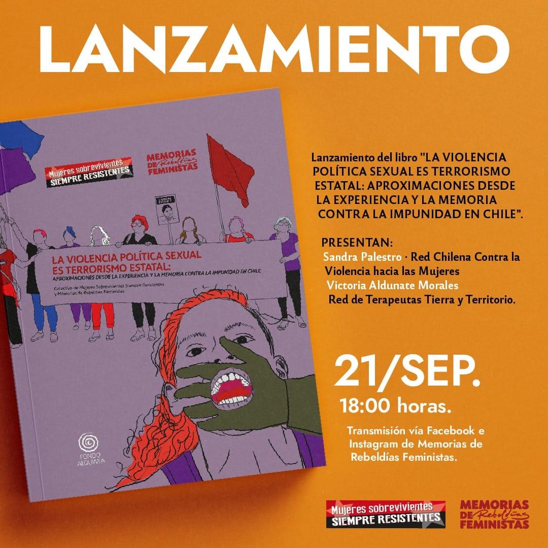 Organizaciones feministas presentan libro que recorre la trayectoria de la lucha por visibilizar la violencia política sexual en Chile