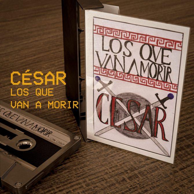 """""""César"""" de Los Que Van A Morir: Juventud, divino tesoro"""