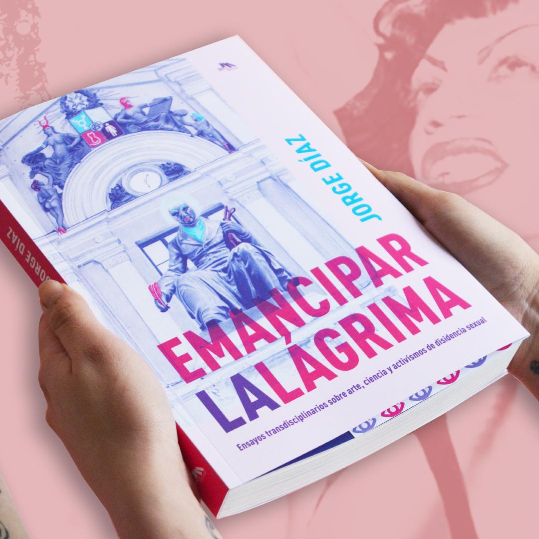«Emancipar la lágrima»: Biólogo publica libro-archivo de las disidencias sexuales en la última década